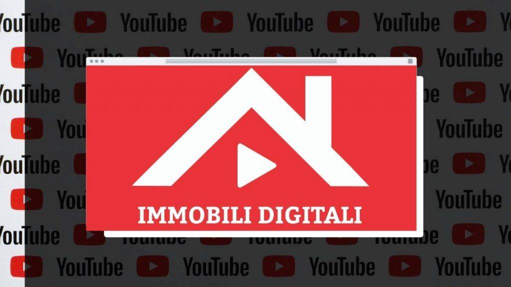 immobili digitali youtube