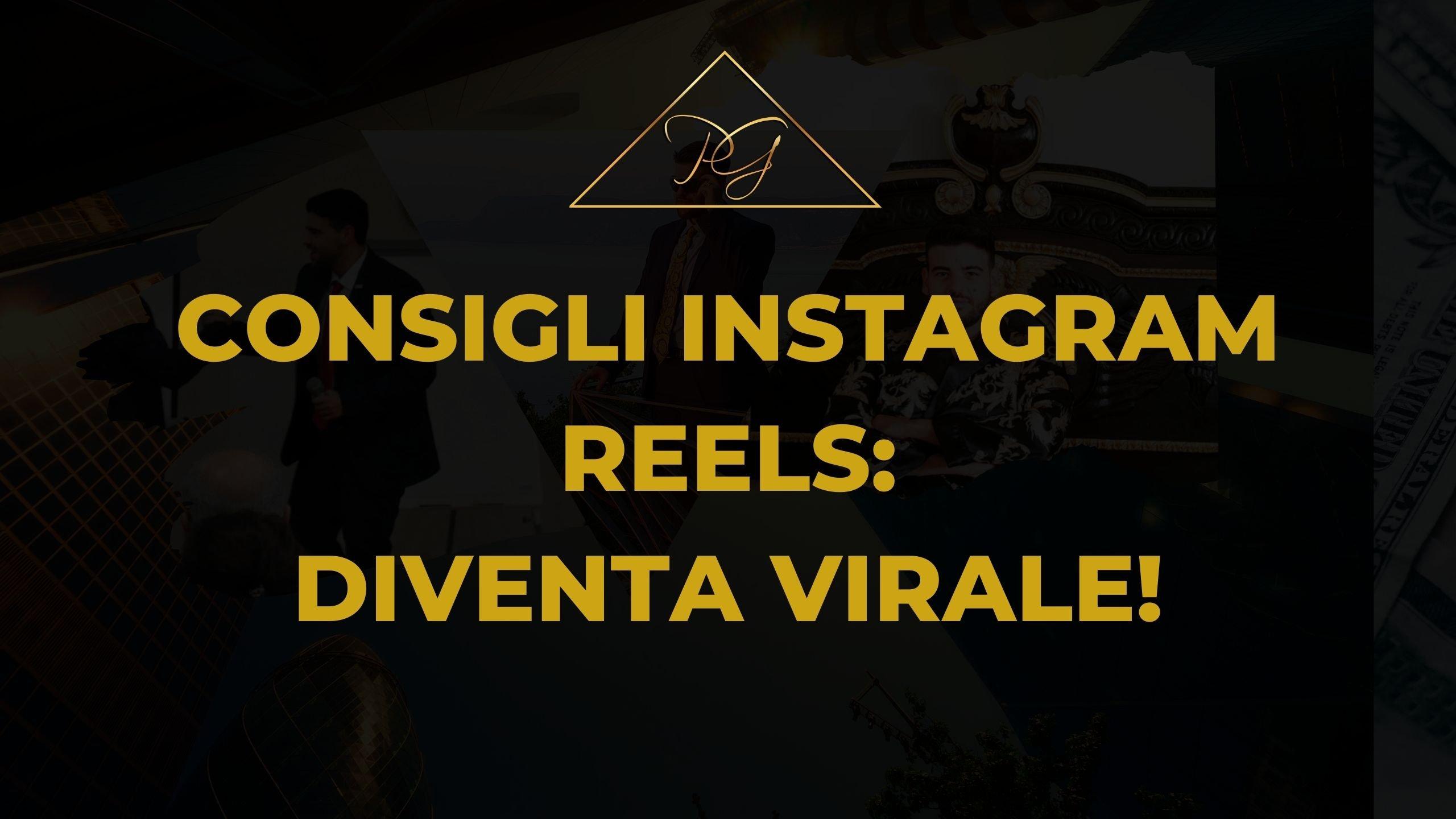 consigli instagram reels diventa virale